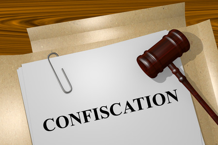 confiscation: Confiscation Title On Legal Documents