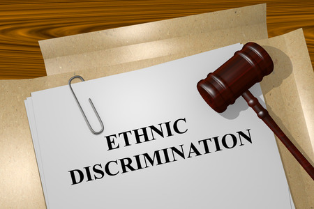 discrimination: Ethnic Discrimination Title On Legal Documents