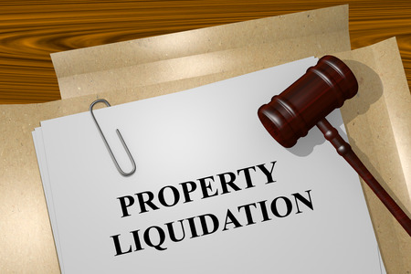 liquidity: Render illustration of Property Liquidation Title On Legal Documents Stock Photo