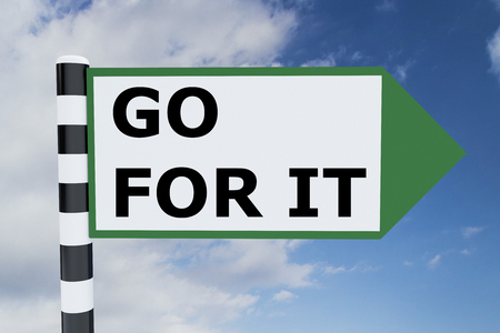 go for: Render illustration of Go For It Title on road sign Stock Photo