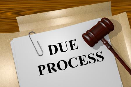 デュー ・ プロセスのタイトルの法律文書の図をレンダリングします。 写真素材