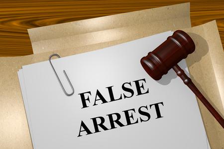 fraudster: Render illustration of False Arrest title on Legal Documents