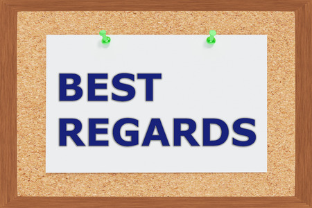 Render illustration of Best Regards title on cork board