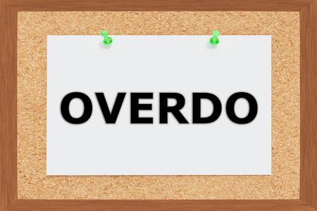 unskilled: Render illustration of Overdo title on cork board