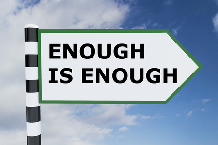 enough: Render illustration of Enough is Enough title on road sign