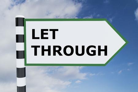 let: Render illustration of Let Through title on road sign