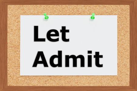 concede: Render illustration of Let Admit title on cork board
