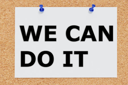accomplish: Render illustration of We Can Do It script on cork board Stock Photo