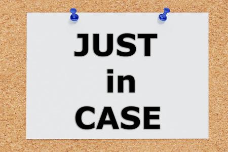 Render illustration of Just in Case script on cork board