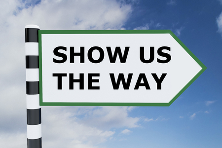 indicator board: Render illustration of Show Us The Way title on road sign Stock Photo
