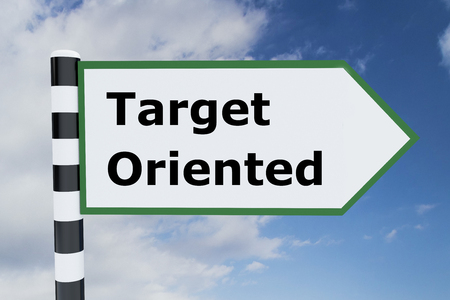 oriented: Render illustration of Target Oriented title on road sign