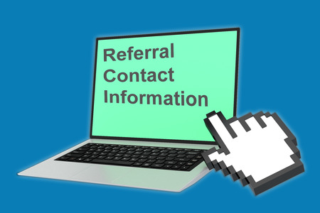 referral: Render illustration of Referral Contact Information concept with pointing hand icon pointing at the laptop screen. Stock Photo