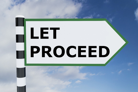 proceed: Render illustration of Let Proceed title on road sign
