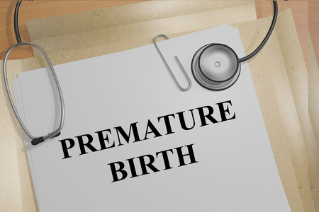premature: Render illustration of Premature Birth title on medical documents