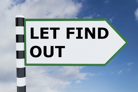find out: Render illustration of Let Find Out title on road sign Stock Photo
