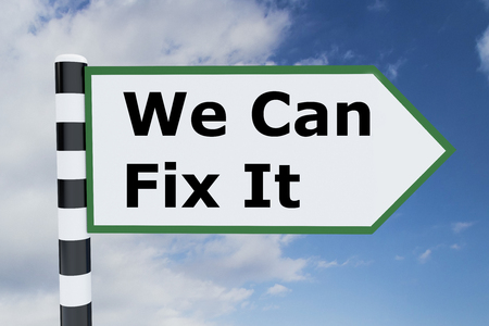 Render illustration of We Can Fix It title on road sign. Recovery concept.