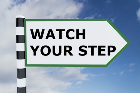 trip hazard sign: Render illustration of Watch Your Step title on road sign