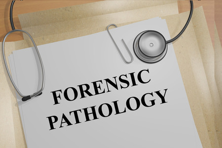 forensic: 3D illustration of FORENSIC PATHOLOGY title on medical documents. Medicial concept. Stock Photo