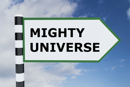 mighty: 3D illustration of MIGHTY UNIVERSE script on road sign. Nature concept.