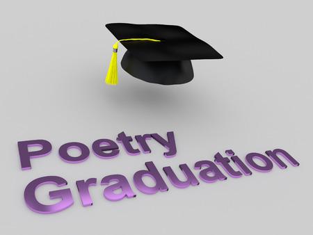 poetry: 3D illustration of Poetry Graduation script under a graduation hat. Graduation concept. Stock Photo
