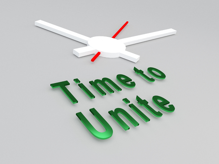 unite: 3D illustration of Time to Unite title with a clock as a background. Time concept.
