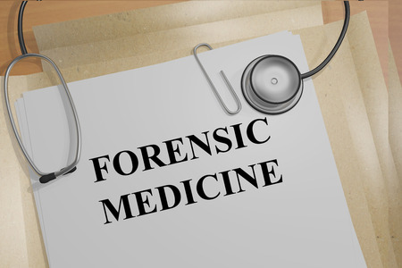 forensic medicine: 3D illustration of FORENSIC MEDICINE title on medical documents. Medicial concept.