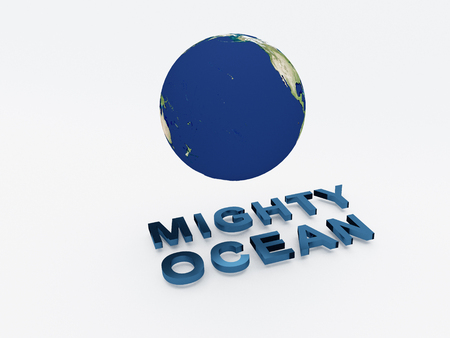 bleak: 3D illustration of MIGHTY OCEAN script , under a 3D model of the world Showing the Pacific Ocean. World Concept.