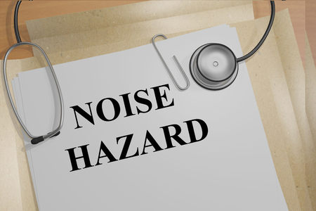 occupational risk: 3D illustration of NOISE HAZARD title on medical documents. Medicial concept.