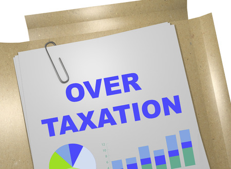 taxation: 3D illustration of OVER TAXATION title on business document. Business concept.