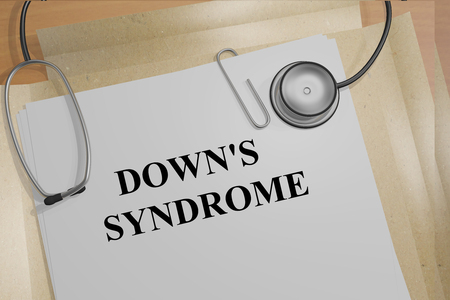 3D illustration of DOWNS SYNDROME title on medical documents. Medicial concept.