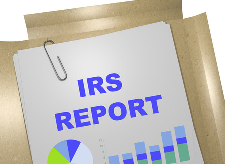 irs: 3D illustration of IRS REPORT title on business document. Business concept.