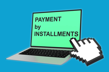 mortgage rates: 3D illustration of PAYMENT by INSTALLMENTS script with pointing hand icon pointing at the laptop screen. Business concept.
