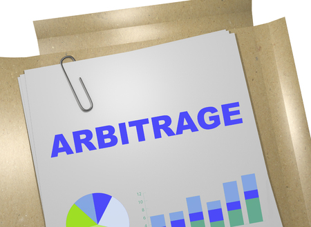 custodian: 3D illustration of ARBITRAGE title on business document. Business concept.