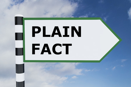 clarify: 3D illustration of PLAIN FACT script on road sign. Reality concept. Stock Photo