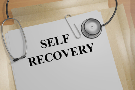 recovery: 3D illustration of SELF RECOVERY title on medical documents. Medicial concept.