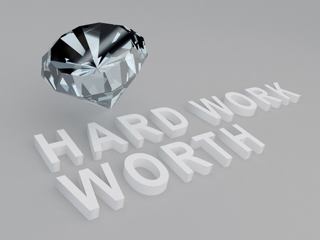 3D illustration of HARD WORK WORTH title with a diamond as a background. Work concept.