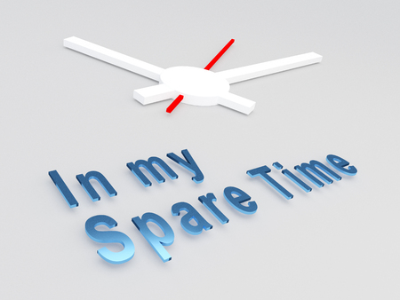spare: 3D illustration of In my Spare Time title with a clock as a background. Time concept.