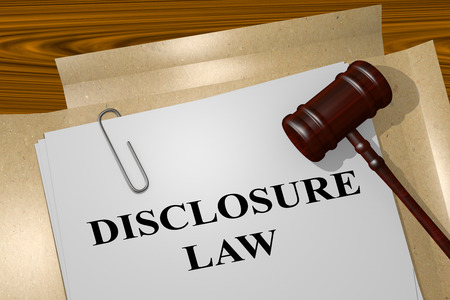 breaking law: 3D illustration of DISCLOSURE LAW title on Legal Documents. Legal concept.