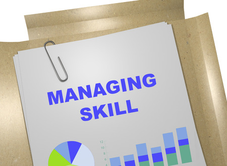 managing: 3D illustration of MANAGING SKILL title on business document. Business concept.