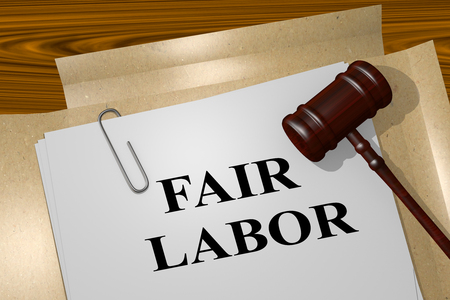 underpaid: 3D illustration of FAIR LABOR title on Legal Documents. Legal concept.