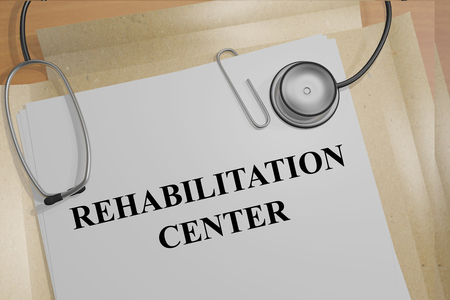 meth: 3D illustration of REHABILITATION CENTER title on medical documents. Medical concept.