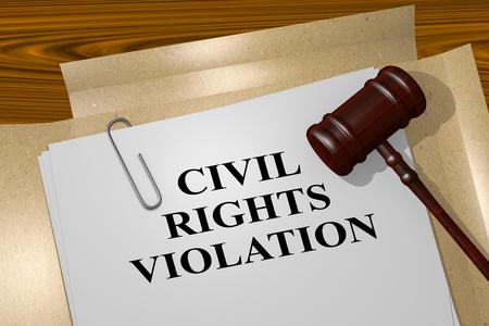 violation: 3D illustration of CIVIL RIGHTS VIOLATION title on Legal Documents. Legal concept.