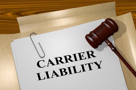 shipper: 3D illustration of CARRIER LIABILITY title on Legal Documents. Legal concept.