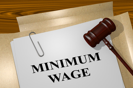minimum wage: 3D illustration of MINIMUM WAGE title on Legal Documents. Legal concept.