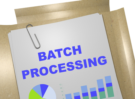 batch: 3D illustration of BATCH PROCESSING title on business document