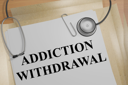 symptom: 3D illustration of ADDICTION WITHDRAWAL title on medical document