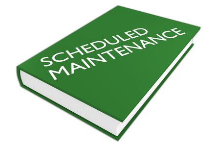 scheduled: 3D illustration of SCHEDULED MAINTENANCE script on a book, isolated on white.