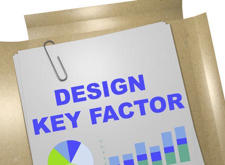 factor: 3D illustration of DESIGN KEY FACTOR title on business document Stock Photo