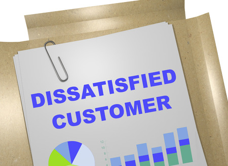 dissatisfied: 3D illustration of DISSATISFIED CUSTOMER title on business document