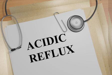 reflux: 3D illustration of ACIDIC REFLUX title on medical document